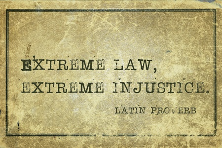 Extreme Law Extreme Injustice